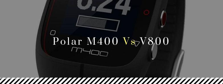 Polar M400 vs V800